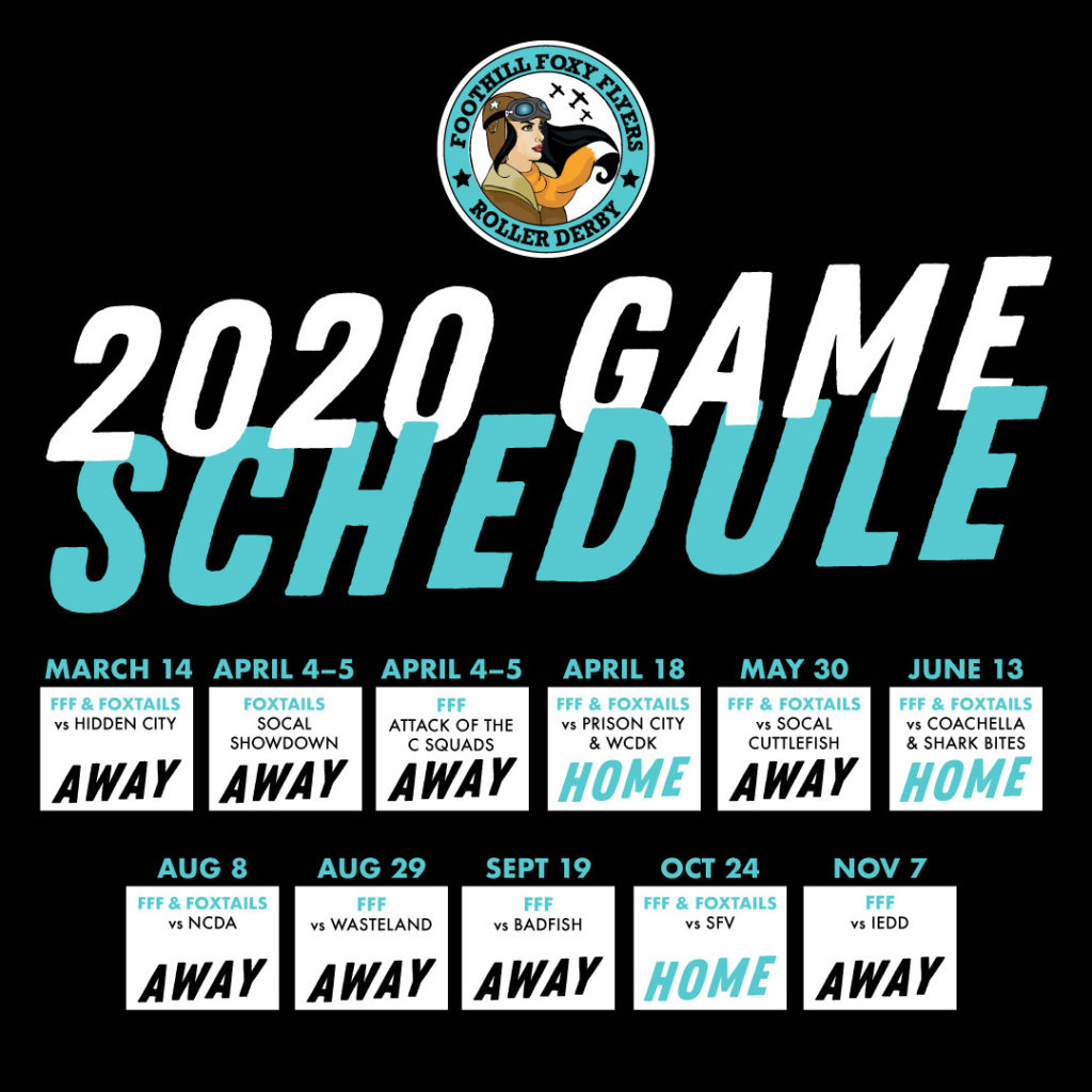 2020 Bout Schedule for Foothill Foxy Flyers